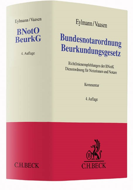 Bundesnotarordnung, Beurkundungsgesetz: BNotO BeurkG | Eylmann / Vaasen | 4., überarbeitete Auflage, 2016 | Buch (Cover)