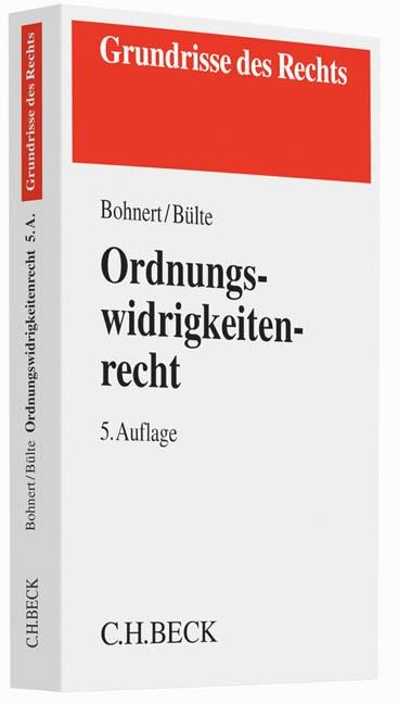 Abbildung von Bohnert / Bülte | Ordnungswidrigkeitenrecht | 5. Auflage | 2016