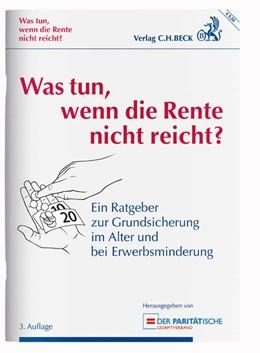 Abbildung von Was tun, wenn die Rente nicht reicht? | 3. Auflage | 2016 | beck-shop.de