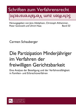 Abbildung von Schauberger | Die Partizipation Minderjähriger im Verfahren der freiwilligen Gerichtsbarkeit | 2015 | Eine Analyse der Beteiligung u... | 52