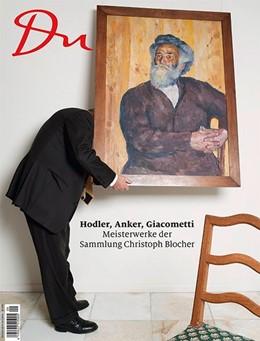Abbildung von Du860 - das Kulturmagazin. Hodler, Anker, Giacometti - Meisterwerke der Sammlung Christoph Blocher | 1. Auflage | 2015 | beck-shop.de