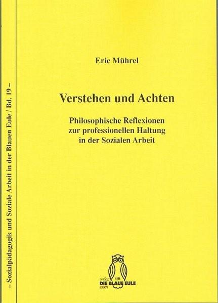 Verstehen und Achten | Mührel | 3., überarbeitete Auflage, 2015 | Buch (Cover)