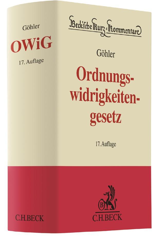 Gesetz über Ordnungswidrigkeiten: OWiG | Göhler | 17., neu bearbeitete Auflage, 2017 | Buch (Cover)