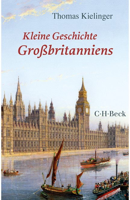 Cover: Thomas Kielinger, Kleine Geschichte Großbritanniens