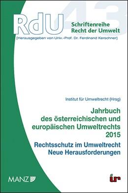 Abbildung von Jahrbuch des österreichischen und europäischen Umweltrechts 2015 | 2015 | Rechtsschutz im Umweltrecht | 43
