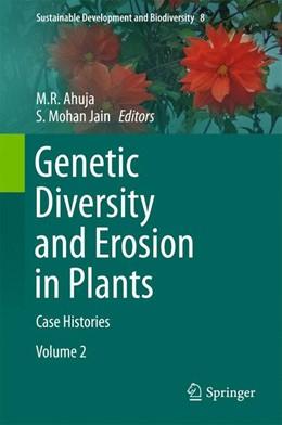 Abbildung von Ahuja / Jain   Genetic Diversity and Erosion in Plants   1. Auflage   2015   8   beck-shop.de