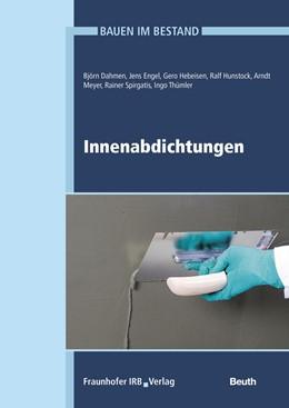 Abbildung von Dahmen / Engel / Hebeisen | Bauen im Bestand | 2017 | Innenabdichtungen