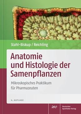 Abbildung von Stahl-Biskup / Reichling | Anatomie und Histologie der Samenpflanzen | 4. Auflage | 2015 | beck-shop.de