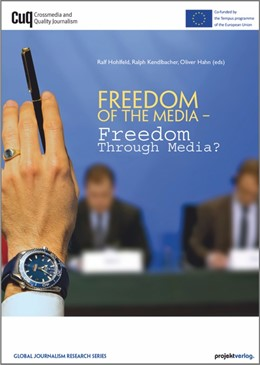 Abbildung von Hohlfeld / Hahn / Kendlbacher | Freedom of the Media – Freedom through Media? | 2015 | 4