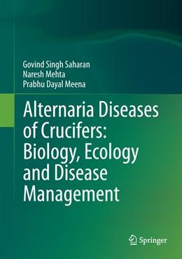 Abbildung von Saharan / Mehta   Alternaria Diseases of Crucifers: Biology, Ecology and Disease Management   1. Auflage   2015   beck-shop.de
