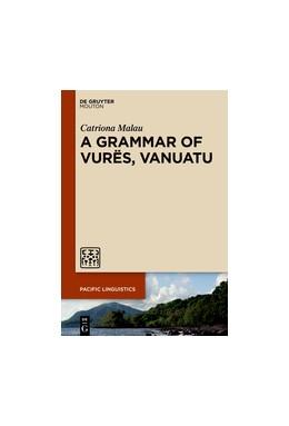 Abbildung von Malau   A Grammar of Vurës, Vanuatu   1. Auflage   2016   651   beck-shop.de