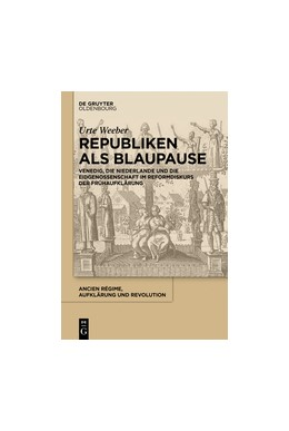 Abbildung von Weeber   Republiken als Blaupause   2016   Venedig, die Niederlande und d...   42