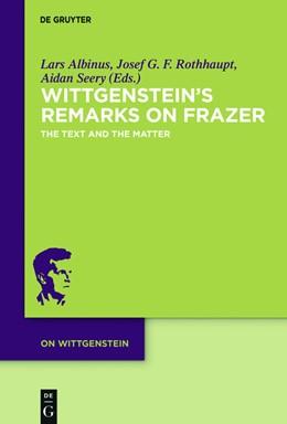 Abbildung von Albinus / Rothhaupt   Wittgenstein's Remarks on Frazer   1. Auflage   2016   beck-shop.de