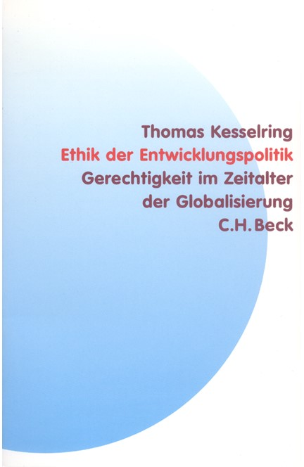 Cover: Thomas Kesselring, Ethik der Entwicklungspolitik