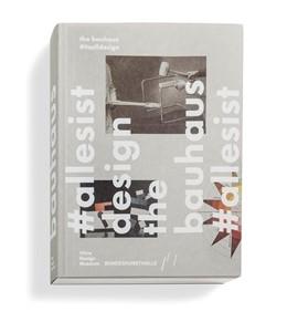 Abbildung von Kries / Kugler | The Bauhaus #itsalldesign | 2015