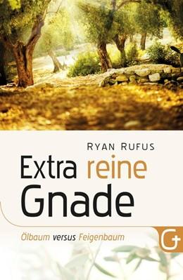 Abbildung von Rufus | Extra reine Gnade | 2. Auflage | 2015 | beck-shop.de