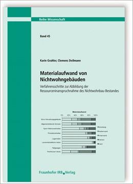 Abbildung von Gruhler / Deilmann | Materialaufwand von Nichtwohngebäuden. Verfahrensschritte zur Abbildung der Ressourceninanspruchnahme des Nichtwohnbau-Bestandes. | 1. Auflage | 2015 | 45 | beck-shop.de