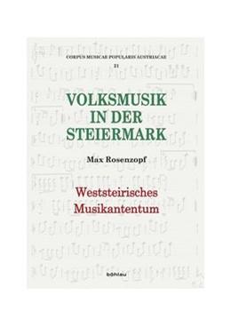 Abbildung von Rosenzopf / Deutsch | Weststeirisches Musikantentum | 1. Auflage | 2015 | beck-shop.de
