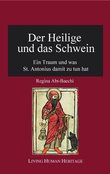 Abbildung von Abt-Baechi   Der Heilige und das Schwein   2015