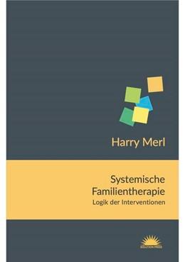 Abbildung von Merl | Systemische Familientherapie | 1. Auflage | 2015 | beck-shop.de