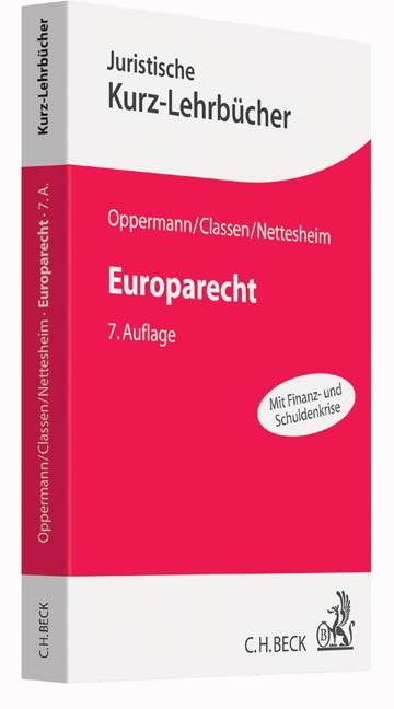 Europarecht   Oppermann / Classen / Nettesheim   7., völlig neu bearbeitete Auflage, 2016   Buch (Cover)