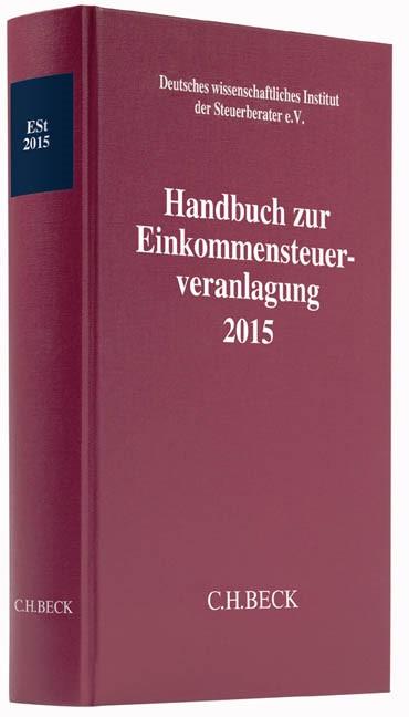 Handbuch zur Einkommensteuerveranlagung 2015: ESt 2015, 2016 | Buch (Cover)