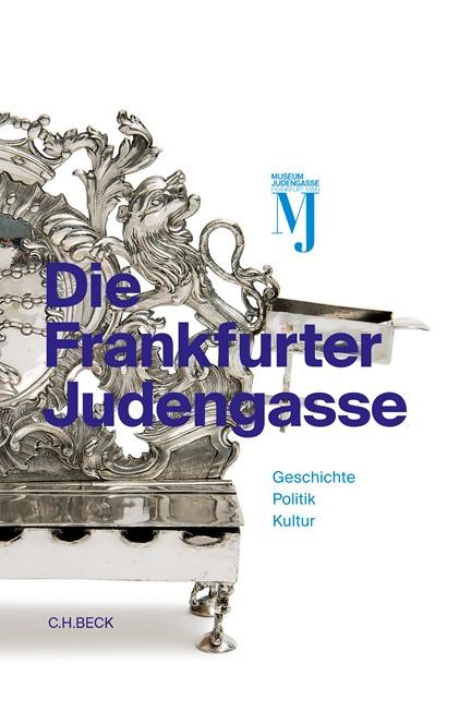 Cover: , Die Frankfurter Judengasse