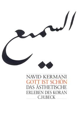 Abbildung von Kermani, Navid | Gott ist schön | 6. Auflage | 2018 | Das ästhetische Erleben des Ko...