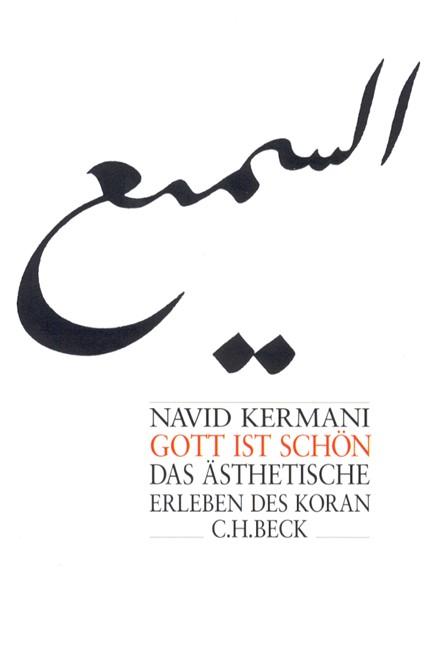 Cover: Navid Kermani, Gott ist schön