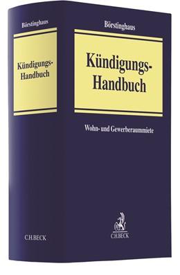 Abbildung von Börstinghaus / Kellersmann / Pöpel   Kündigungs-Handbuch   2020   Wohn- und Gewerberaummiete
