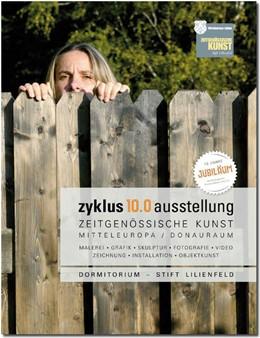 Abbildung von Aigner / Fürst | zyklus 10.0 - Zeitgenössische Kunst Mitteleuropa/Donauraum | 2015 | Der neue Katalog anlässlich 10...