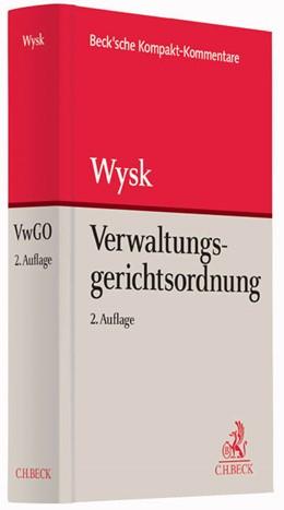 Abbildung von Wysk   Verwaltungsgerichtsordnung: VwGO   2. Auflage   2016