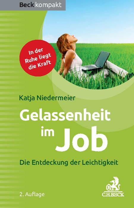 Gelassenheit im Job | Niedermeier | 2. Auflage, 2016 | Buch (Cover)