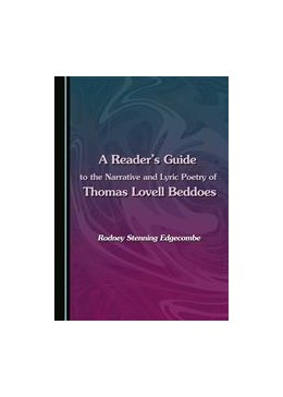 Abbildung von Edgecombe | A Reader's Guide to the Narrative and Lyric Poetry of Thomas Lovell Beddoes | 1. Auflage | 2015 | beck-shop.de