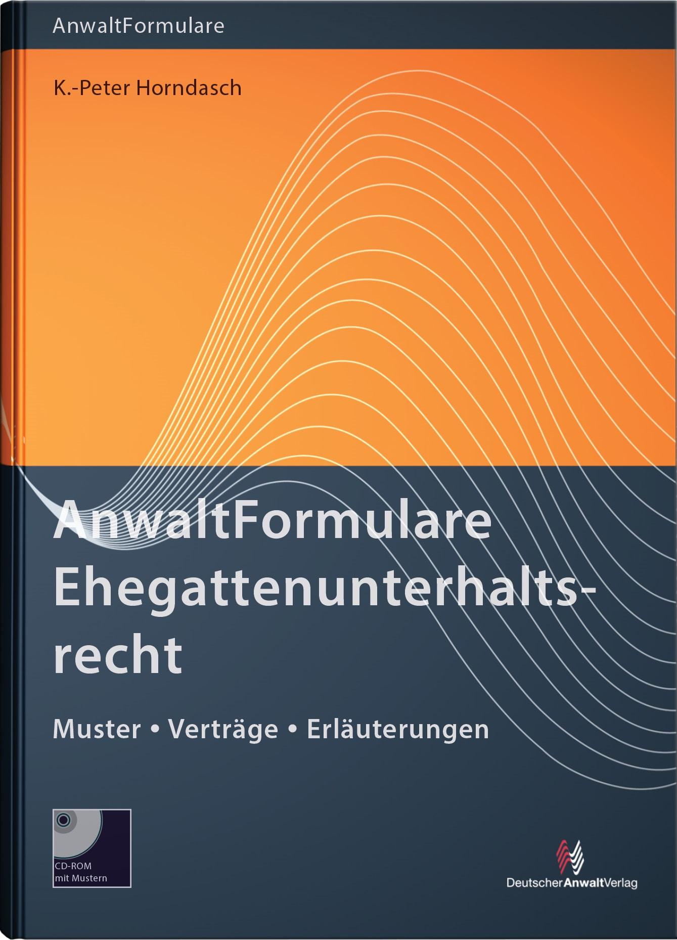 AnwaltFormulare Ehegattenunterhaltsrecht | Horndasch, 2015 | Buch (Cover)