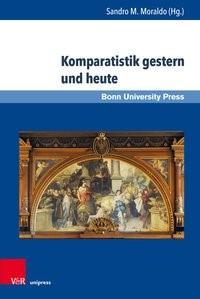 Komparatistik gestern und heute | Moraldo | 1. Auflage 2019, 2019 | Buch (Cover)