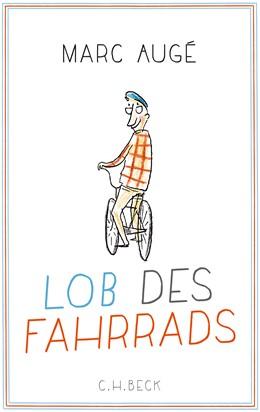 Abbildung von Augé, Marc | Lob des Fahrrads | 4. Auflage | 2017