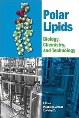 Abbildung von Ahmad / Xu | Polar Lipids | 2015 | Biology, Chemistry, and Techno...