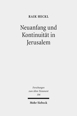 Abbildung von Heckl | Neuanfang und Kontinuität in Jerusalem | 1. Auflage | 2016 | 104 | beck-shop.de