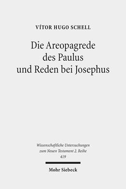 Abbildung von Schell | Die Areopagrede des Paulus und Reden bei Josephus | 2016 | Eine vergleichende Studie zu A... | 419