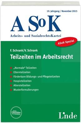 Abbildung von Schrank | ASoK-Spezial Teilzeiten im Arbeitsrecht | 1. Auflage 2015 | 2015