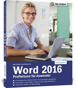Abbildung von Schmid / Baumeister   Word 2016 Profiwissen für Anwender   2017
