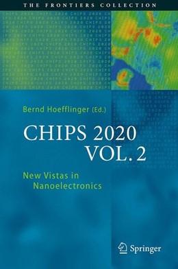 Abbildung von Höfflinger   CHIPS 2020 VOL. 2   1st ed. 2016   2015   New Vistas in Nanoelectronics