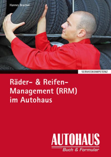 Räder- & Reifen-Management (RRM) im Autohaus | Brachat, 2011 | Buch (Cover)