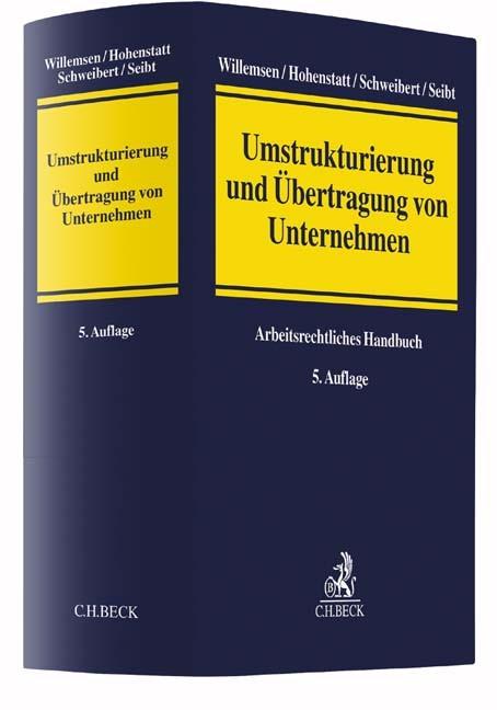 Umstrukturierung und Übertragung von Unternehmen | Willemsen / Hohenstatt / Schweibert / Seibt | 5., überarbeitete Auflage, 2016 | Buch (Cover)