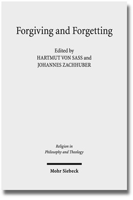 Abbildung von Sass / Zachhuber | Forgiving and Forgetting | 2015 | Theology and the Margins of So... | 82