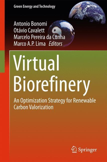 Abbildung von Bonomi / Cavalett / Pereira da Cunha / Lima   Virtual Biorefinery   1st ed. 2016   2015