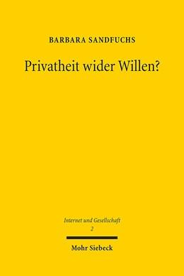 Abbildung von Sandfuchs | Privatheit wider Willen? | 2015 | Verhinderung informationeller ... | 2