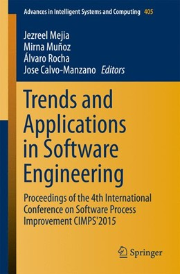 Abbildung von Mejia / Muñoz / Rocha / Calvo-Manzano | Trends and Applications in Software Engineering | 1st ed. 2016 | 2015 | Proceedings of the 4th Interna... | 405