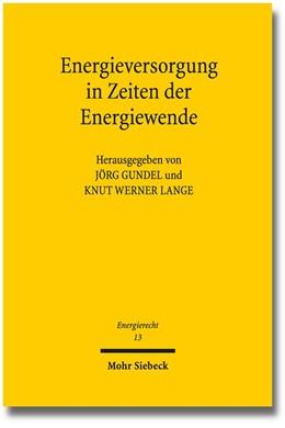 Abbildung von Gundel / Lange | Energieversorgung in Zeiten der Energiewende | 1. Auflage | 2015 | 13 | beck-shop.de